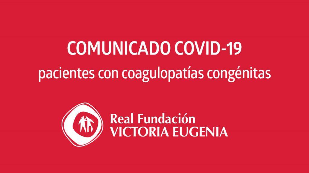 Comunicado COVID-19 pacientes con coagulopatías congénitas · RFVE