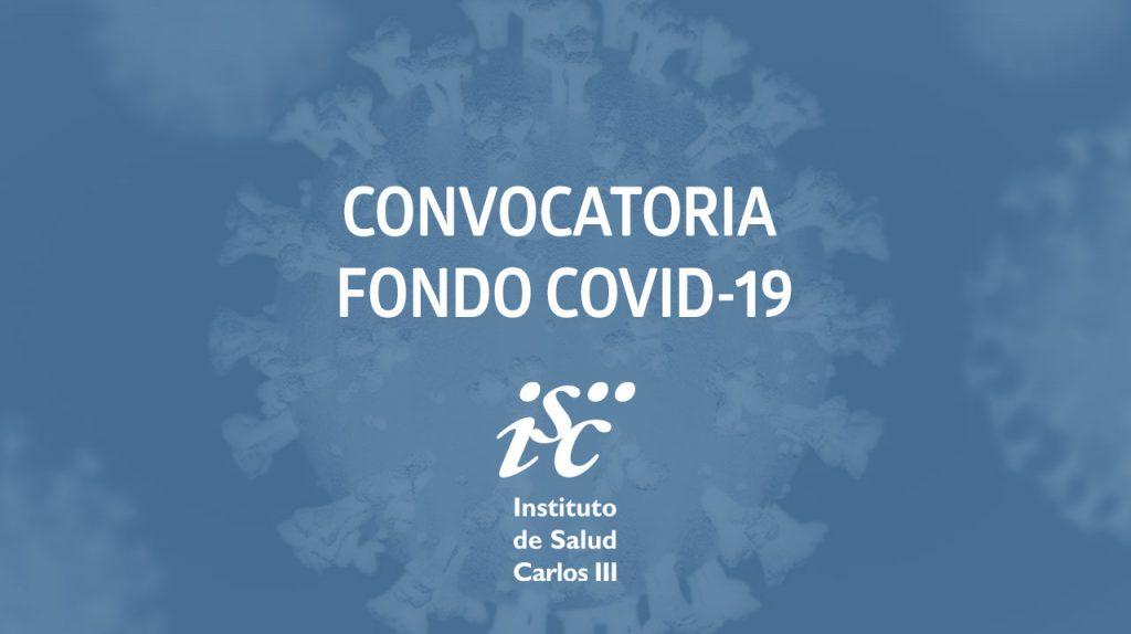 Convocatoria Fondo COVID-19 · Instituto de Salud Carlos IIII