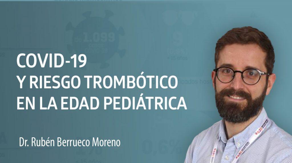 COVID-19 y riesgo trombótico en la edad pediátrica
