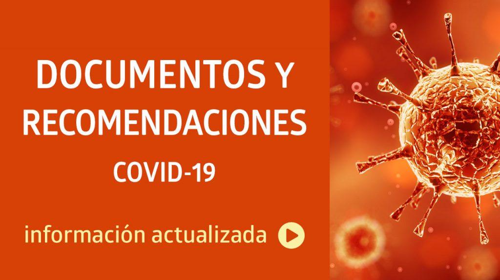 Documentos y recomendaciones · COVID-19