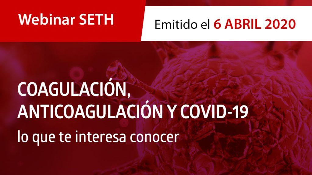 Webinar SETH · Coagulación, anticoagulación y COVID-19