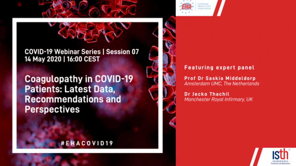 EHA Webinar · Coagulopathy in COVID-19 Patients: Latest Data, Recommendations, and Perspectives