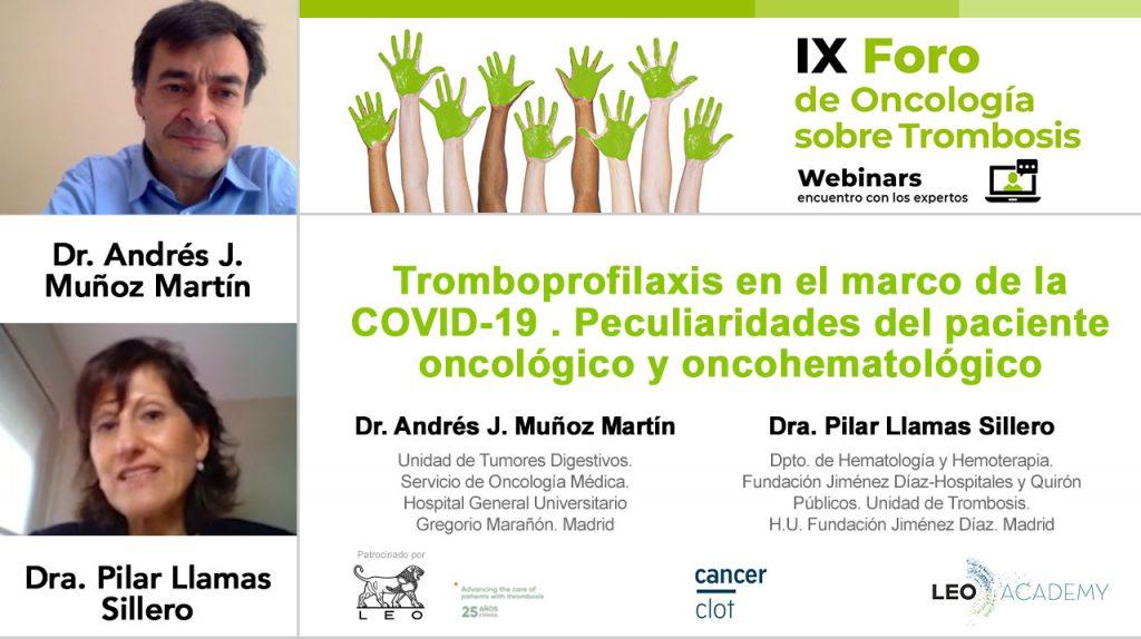 Tromboprofiaxis en el marco de la COVID-19. Peculiaridades del paciente oncológico y onchohematológico · IX Foro de Oncología sobre trombosis