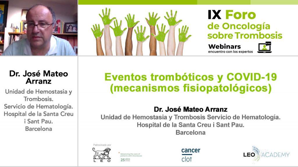 Eventos trombóticos y COVID-19 (mecanismos fisiopatológicos) · IX Foro de Oncología sobre trombosis
