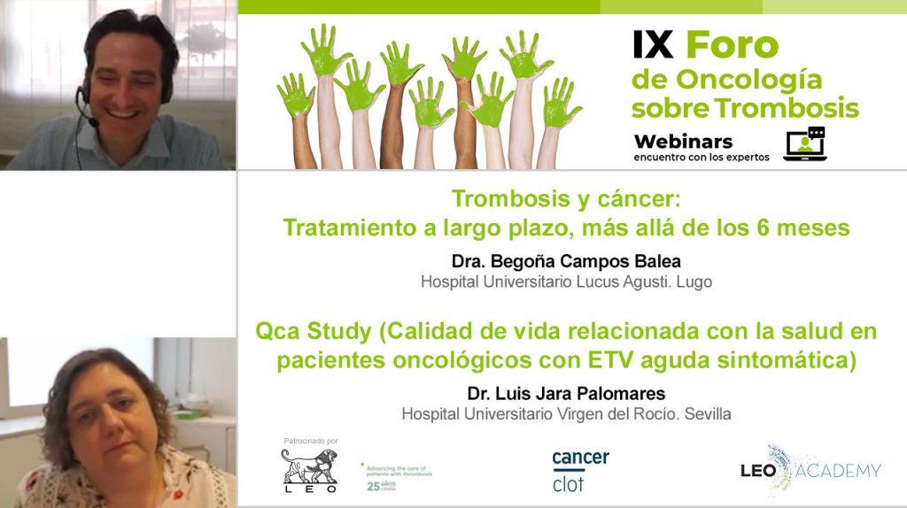 Trombosis y cáncer: Tratamiento a largo plazo, más allá de los 6 meses. QCa Study (Calidad de vida relacionada con la salud en pacientes oncológicos con ETV aguda sintomática) · IX Foro de Oncología sobre trombosis