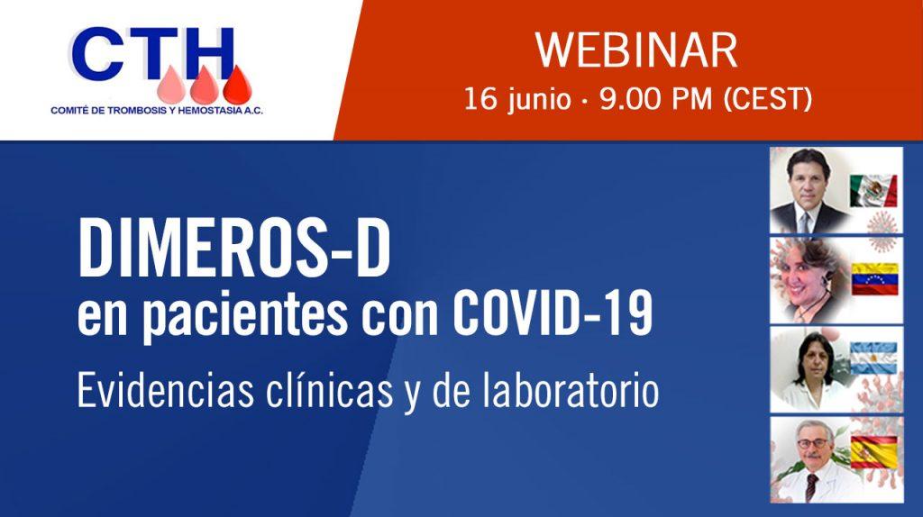 Webinar · DIMEROS-D en pacientes con COVID-19. Evidencias clínicas y de laboratorio