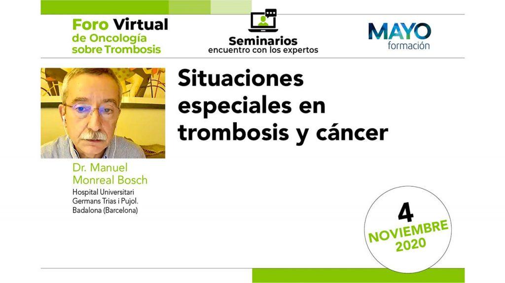 Foro virtual · Situaciones especiales en trombosis y cáncer
