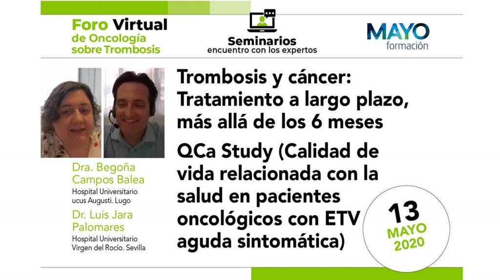 Foro virtual · Trombosis y cáncer: Tratamiento a largo plazo, más allá de los 6 meses. QCa Study · IX Foro de Oncología sobre trombosis