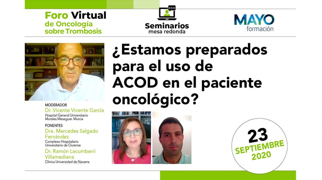¿Estamos preparados para el uso de ACOD en el paciente oncológico? · Foro virtual de oncología sobre trombosis