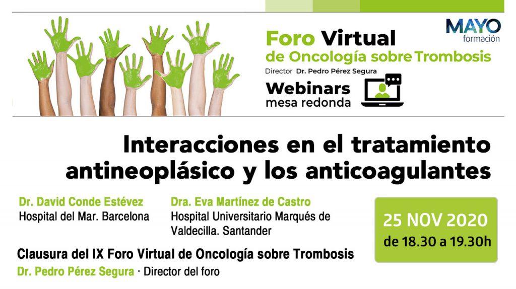 Interacciones en el tratamiento antineoplásico y los anticoagulantes · Foro virtual de oncología sobre trombosis
